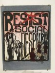 "Melanie Medeiros ""Resist Social Despair"""
